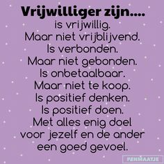 #vrijwilligers zijn goud waard. #quote #tekst Thank You Quotes, Sacred Heart, True Words, Growing Up, Positive Quotes, Affirmations, Stress, Mindfulness, Thankful
