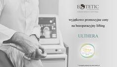 Bezoperacyjny lifting- wyjątkowo promocyjne ceny !  Przypominamy, że Gabinet ESTETIC jako jedna z kilku klinik w Polsce, otrzymała prestiżowe wyróżnienie i rekomendację w zakresie terapii systemem Ulthera...  www.estetic.pl
