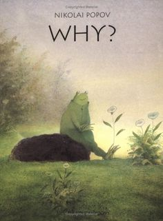 """Why?"" because it's wordless, entertaining, and sad."