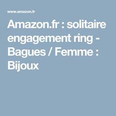 Amazon.fr: solitaire engagement ring - Bagues / Femme: Bijoux
