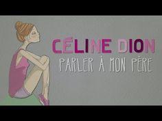 Céline Dion - Parler à mon père (Lyric Video)