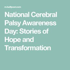 National Cerebral Palsy Awareness Day: Stories of Hope and Transformation