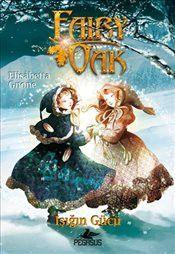 Fairy Oak 3 : Işığın Gücü - Elizabeth Gnone