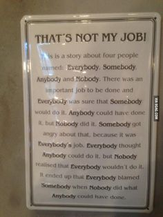 Story: That's Not My Job Wow, I'm speechless. Team Quotes, Leadership Quotes, Leadership Activities, Leadership Skill, Job Quotes, Workplace Quotes, Inspirational Quotes For Workplace, Employee Appreciation Gifts, Employee Rewards