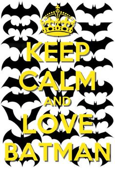 """Keep calm and love Batman."" I love seeing all of the different Batman logos. Batman Love, Batman And Catwoman, Batman And Superman, Batman Stuff, Batman Art, Dc Comics, All Batmans, Nananana Batman, Best Superhero"