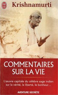 Commentaires sur la vie: Amazon.fr: Jiddu Krishnamurti, Roger Giroux: Livres