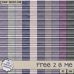 Free 2 B Me Striped Papers