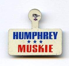 Vintage Hubert Humphrey & Edmund Muskie Litho Tab with Union Bug Mark
