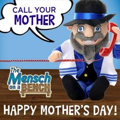 Show your mom you care. | Mother's Day | Mensch on a Bench