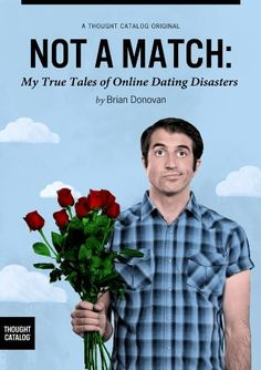 Not A Match: My True Tales of Online Dating Disasters (Kindle Single) by Brian Donovan ~ Book I read in a day 1 -14 -16