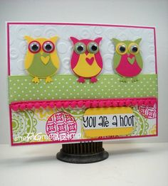 You're a Hoot! by Paige - Cards and Paper Crafts at Splitcoaststampers