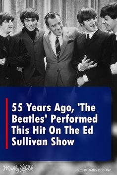 55 Years Ago, 'The Beatles' Performed This Hit On The Ed Sullivan Show And Changed Television Forever Sound Of Music, Good Music, My Music, Music Is My Escape, Live Music, Classic Rock And Roll, Classic Tv, Primary Songs, Cool Music Videos