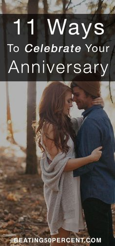 11 Ways To Celebrate Your Anniversary