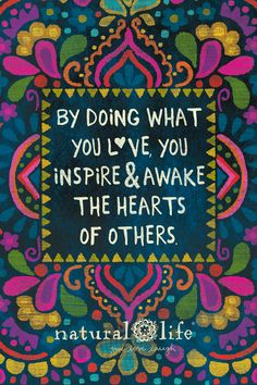 Do what you love & others will take notice!