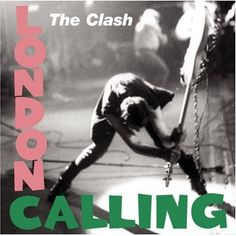 The Clash / London Calling  1979