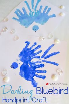 Darling Bluebird Handprint Craft You'll Want to Keep Forever