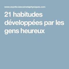 21 habitudes développées par les gens heureux