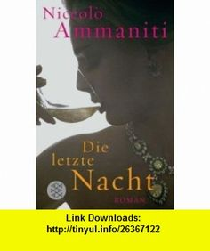 7 best ebooks cheap images on pinterest before i die behavior and die letzte nacht german edition 9783596177608 niccolo ammaniti isbn 10 fandeluxe Image collections