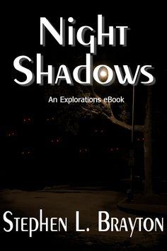Night Shadows: Killer shadow creatures attack Des Moines. A supernatural thriller.