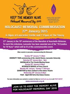 For anyone who lives in, or near to ‪#‎Lancaster‬, there are some ‪#‎HolocaustMemorialDay‬ (‪#‎HMD2015‬) events taking place, which look absolutely profound. I would like to encourage people to attend these, or any other #events which are taking place in your locality and to get more #information, check out the http://hmd.org.uk/ website!