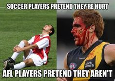 I Love Australian Football Soccer Players Pretend They're Hurt. AFL Players Pretend They Aren't.Soccer Players Pretend They're Hurt. AFL Players Pretend They Aren't. Funny Football Pictures, Funny Soccer Memes, Sports Memes, Funny Jokes, Funny Pictures, Funny Pics, Rugby Memes, Funny Shit, Funny Stuff