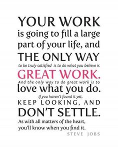 Steve Jobs Quote re work You'll need a great CV to find a new job, we write…