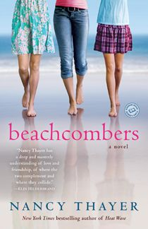 Reading any book by Nancy Thayer is like taking a summer vacation on Nantucket with your best friends in the world.