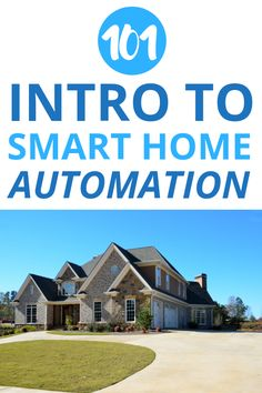 Intro to Smart Home Automation 101