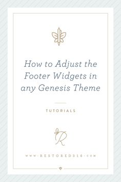 How to Adjust the Footer Widgets in any Genesis Child Theme