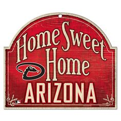Arizona Diamondbacks Home Sweet Home Wood Sign