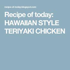 Hawaiian style teriyaki chicken recipes