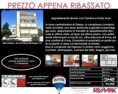 Prezzo Appena Ribassato Bari-Palese, via di Palese Modugno 15 Appartamento Bilocale con Cantina e Posto Auto € 95.000 www.remax.it/20031050-574 info 348 7340665