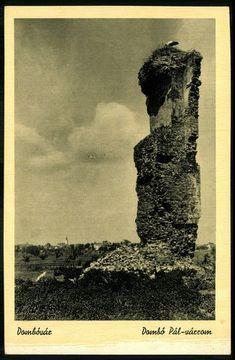 Dombovár, Dombóvár Dombó Pál várrom   Képcsarnok   Hungaricana