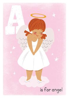 A is for Angel.