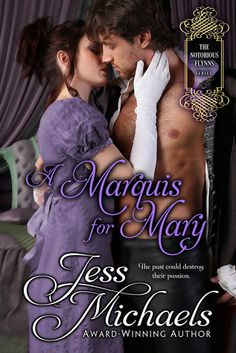 Historical Romance Lover: A Marquis for Mary by Jess Michaels