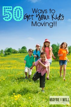 50 Ways to Get Your Kids Moving!! This an AWESOME List to get those kids off the couch and Moving!! @TruMoo #TruMoo #ad