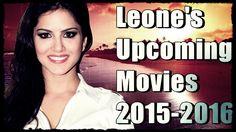 Sunny Leone Upcoming Movies   2015-2016  