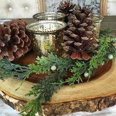 pinecones, wood slice, mercury glass