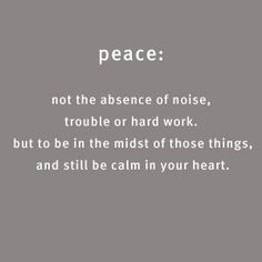 Oh, the peace that passes all understanding!  Thank you, Father, for this gift.