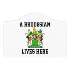 Door Sign A Rhodesian Lives Here Zimbabwe, Door Signs, Birth, Africa, Flag, Memories, Doors, Country, My Love