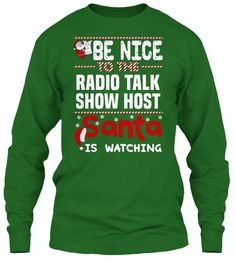Be Nice To The Radio Talk Show Host Santa Is Watching.   Ugly Sweater  Radio Talk Show Host Xmas T-Shirts. If You Proud Your Job, This Shirt Makes A Great Gift For You And Your Family On Christmas.  Ugly Sweater  Radio Talk Show Host, Xmas  Radio Talk Show Host Shirts,  Radio Talk Show Host Xmas T Shirts,  Radio Talk Show Host Job Shirts,  Radio Talk Show Host Tees,  Radio Talk Show Host Hoodies,  Radio Talk Show Host Ugly Sweaters,  Radio Talk Show Host Long Sleeve,  Radio Talk Show Host…
