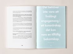 Häng konsten lågt is an artbook with the aim to inspire you on starting your own art collection – even with a limited budget or lack of knowledge on the topic.