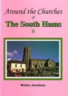Around the Churches of the South Hams II, http://www.amazon.co.uk/dp/1903585066/ref=cm_sw_r_pi_awdl_fmrGtb0KHS2JM