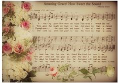 Amazing Grace. Vintage, floral sheet music.