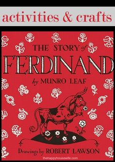 31 Days of Read-Alouds: The Story of Ferdinand, a large, fierce looking bull who isn't very fierce at all. | The Happy Housewife