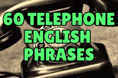 It's much easier to speak English on the phone when you know the typical phrases used! Take today's lesson to learn 60 telephone English phrases by studying sample conversations.