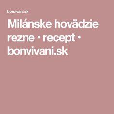 Milánske hovädzie rezne • recept • bonvivani.sk