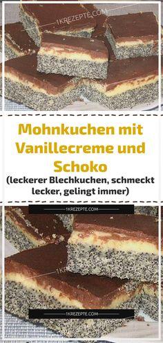 Mohnkuchen mit Vanillecreme und Schoko (leckerer Blechkuchen, schmeckt lecker, gelingt immer) Poppy seed cake with vanilla cream and chocolate (delicious sheet cake, tastes delicious, always works) – recipes Cake Recipes, Snack Recipes, Dessert Recipes, Snacks, Torte Au Chocolat, Poppy Seed Cake, Easy Smoothie Recipes, Cake Tasting, Pumpkin Spice Cupcakes