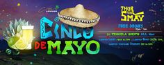 This Thursday at Coco Lounge! (05.05.16) CIINCO DE MAYO!! # ...