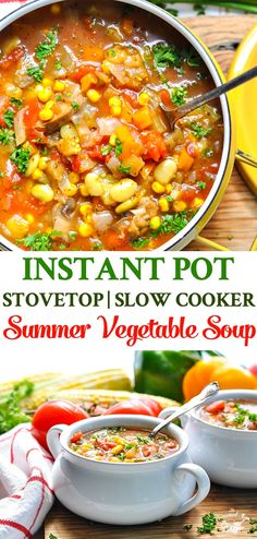 A light and healthy homemade Summer Vegetable Soup can be made in the Instant Pot pressure cooker, in the slow cooker, or on the stovetop for an easy dinner recipe! Vegetarian Recipes | Crock Pot Recipes | Healthy Recipes | Weight Watchers Freestyle | Zero Points #soup #vegetarian #TheSeasonedMom #InstantPot #slowcooker #healthyrecipes